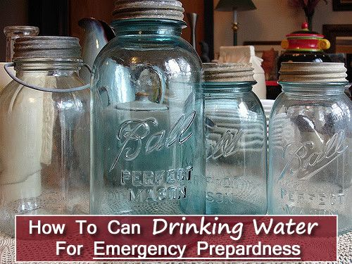 How To Can Water For Emergency Preparedness - stores & lasts for at least 12 months... #canning #emergency #survival #shtf