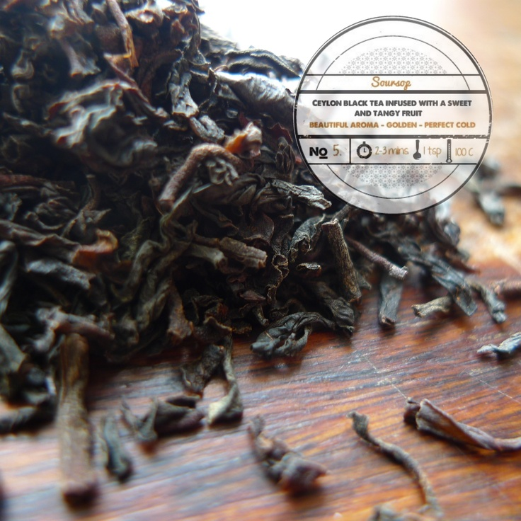 Soursop  by T totaler:  Ceylon Black Tea Infused with a Sweet and Tangy Fruit.