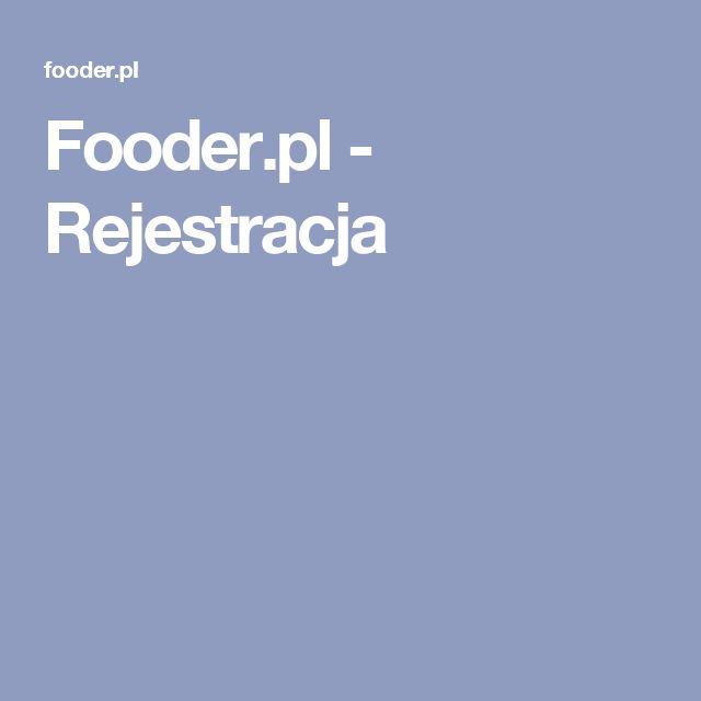 Fooder.pl - Rejestracja
