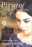 Piruze - Şamda Bir Türk Gelin - Sinan Akyüz