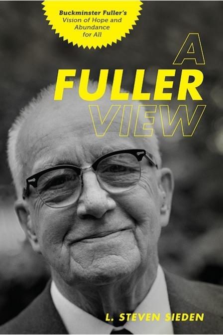 A Fuller View - L. Steven Sieden