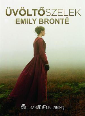 Üvöltő Szelek - Emily Brontë