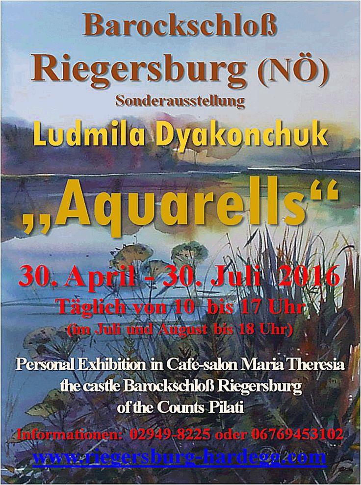 "Sonderausstellung Barockschloß Riegersburg (NÖ) - Ludmila Dyakonchuk ""Aquarells"" :: Ludmila-Art"