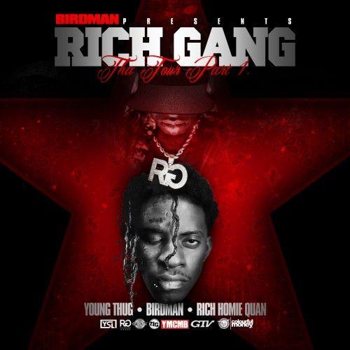 Young Thug, Rich Homie Quan & Birdman - Rich Gang: The Tour, Part 1. www.msrivercity.com