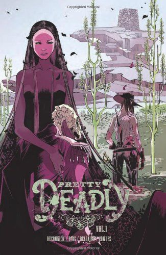 Pretty Deadly Volume 1 TP by Kelly Sue Deconnick