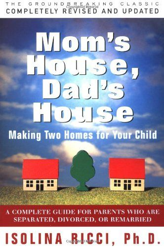 Mom's House, Dad's House. This book is a classic guide for parents going through a divorce that focuses on mediation, co-parenting, parenting plans, and communication tactics. The book not only addresses the legal side of divorce, giving step by step practical advice, it also helps parents focus on the children and lead productive conversations as they muddle through the muck of divorce.