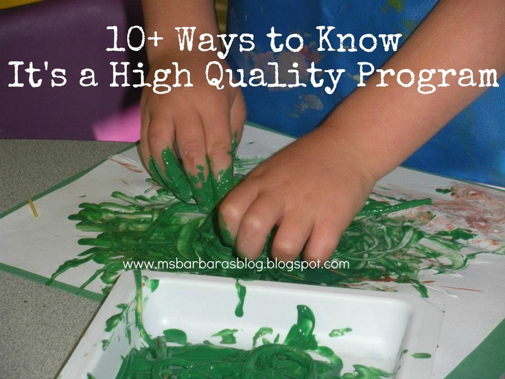 For the Children: 10+ Ways to Know It's a High Quality Program