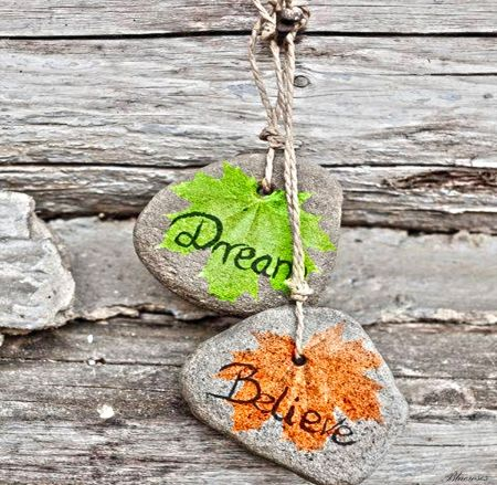 *Dream...Believe...* - leaf, dream, shingle, words, leaves, two, autumn, quotes, believe, message