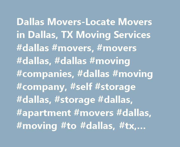 Dallas Movers-Locate Movers in Dallas, TX Moving Services #dallas #movers, #movers #dallas, #dallas #moving #companies, #dallas #moving #company, #self #storage #dallas, #storage #dallas, #apartment #movers #dallas, #moving #to #dallas, #tx, #texas http://maryland.nef2.com/dallas-movers-locate-movers-in-dallas-tx-moving-services-dallas-movers-movers-dallas-dallas-moving-companies-dallas-moving-company-self-storage-dallas-storage-dallas-apartment/  # Dallas Movers, Your Premier Dallas Moving…