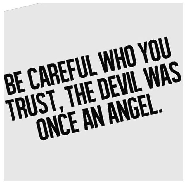 Be Careful Who You Trust Quotes. QuotesGram