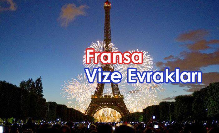 Fransa vizesi için gerekli evraklar.