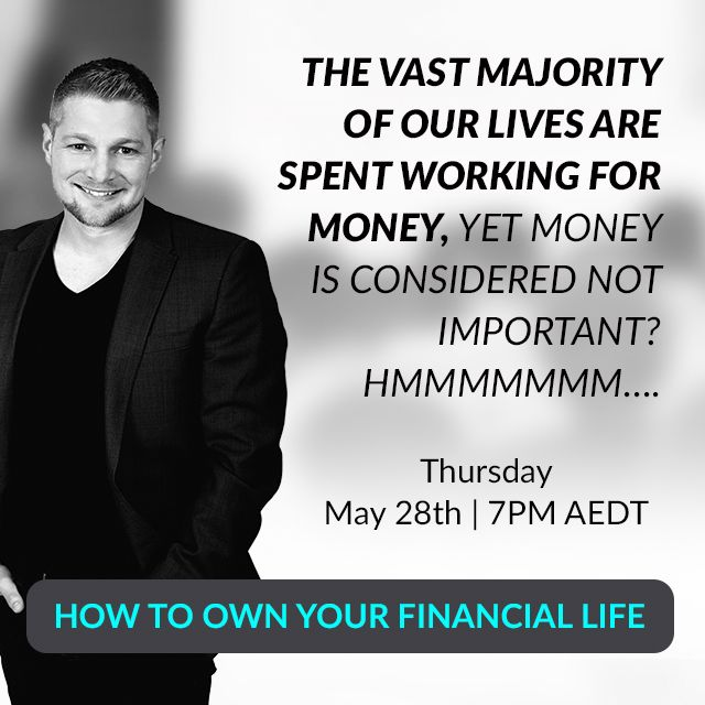 Your money could be working harder for you, let me tell you how. Register to the How to own your financial Life Webinar: http://bit.ly/1cCqfqG. May 28, Thursday, 7pm AEDT