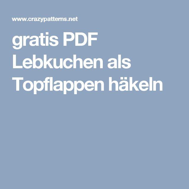 gratis PDF Lebkuchen als Topflappen häkeln
