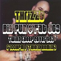 Big Pun&Fat Joe - Twinz (Deep Cover 98) [@Thrizzo 100BPM/Twerk Remix] *CLICK BUY 4 FREE DOWNLOAD* by Thrizzo on SoundCloud