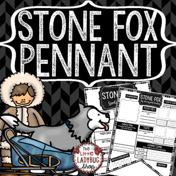 Stone Fox TEACH-GO Pennant   is perfect for your students to use when  COMPLETED reading this wonderful book and show accountability for their reading. This book companion is perfect to use as a Read Aloud Book Study, Book Club Study, Independent Reading Activity or more.