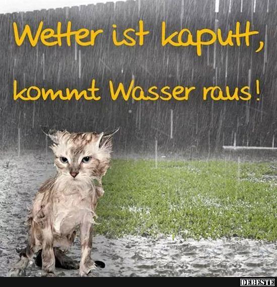Wetter ist kaputt..