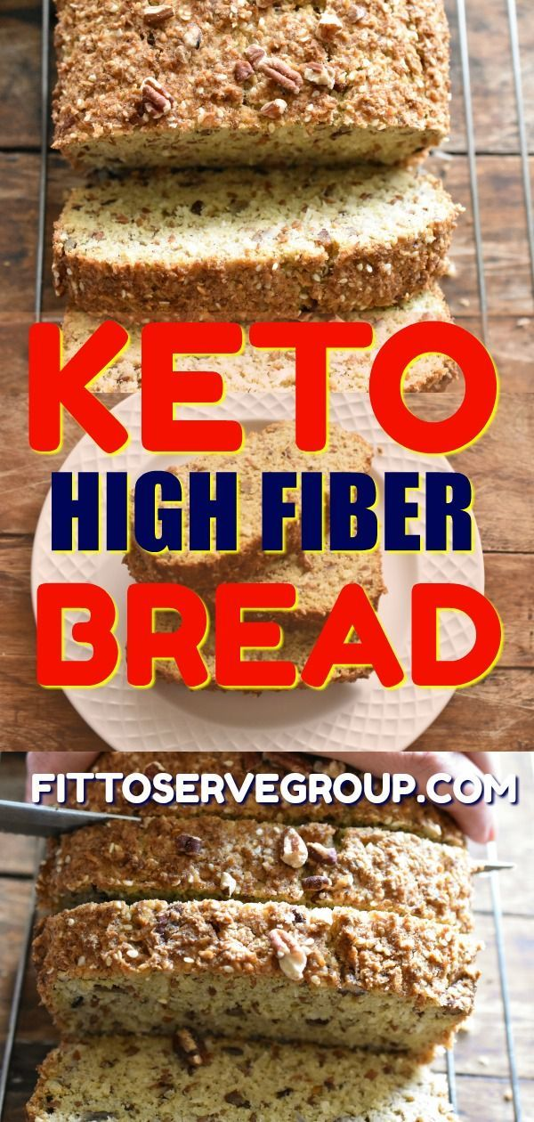 Keto High Fiber Bread Bread Recipes High Fiber Bread