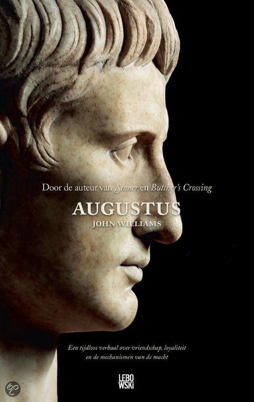 #Augustus van #Williams. Even lasting om in het verhaal te komen en vervolgens even lasting om het boek weer weg te leggen. Knap geschreven. Gelezen: 30-07-2015