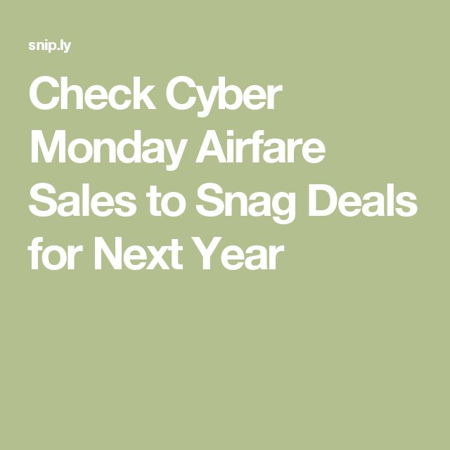 Check Cyber Monday Airfare Sales to Snag Deals for Next Year