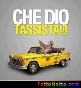 Che Dio Tassista! - via FattoMatto.com