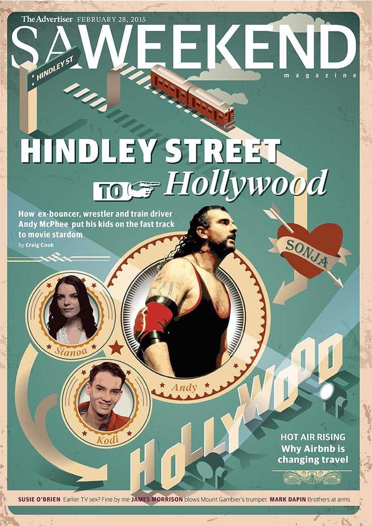 SA Weekend Magazine, March 1, 2015. Hindley St to Hollywood. #Adelaide #SA #cover #SouthAustralia #magazine #Australia #hollywood #filk