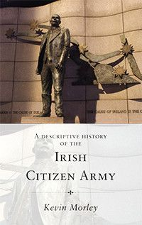 The Irish Citizen Army, one of the more obscure elements of Ireland's revolutionary past, was born out of the events which occurred in and a...