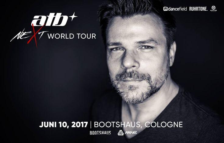 10.06.2017 AWAKE pres. ATB – Next World Tour, Köln (DE)  #TranceFamily