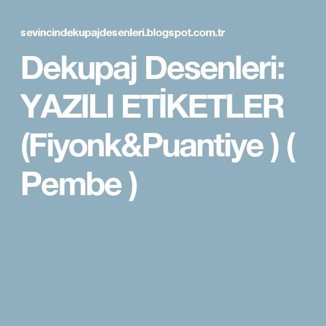 Dekupaj Desenleri: YAZILI ETİKETLER (Fiyonk&Puantiye ) ( Pembe )