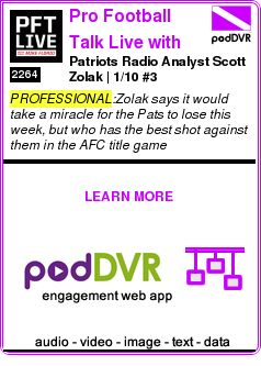 #PROFESSIONAL #PODCAST  Pro Football Talk Live with Mike Florio    Patriots Radio Analyst Scott Zolak | 1/10 #3    READ:  https://podDVR.COM/?c=55a2c114-a267-43b8-2d32-4a4edb1a06f0