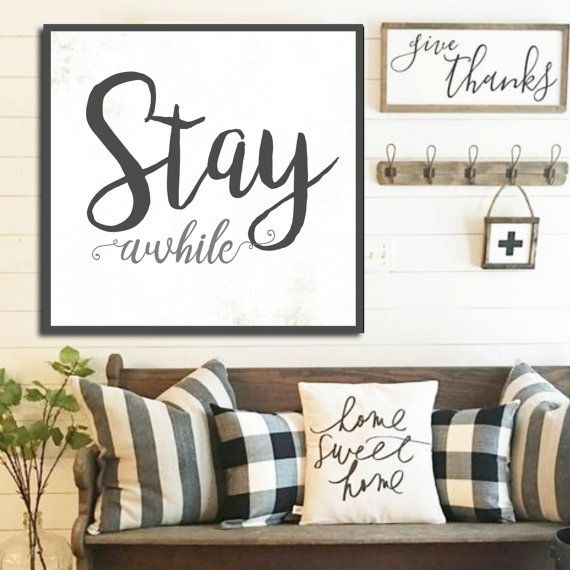 Stay Awhile Sign Gift For Her White Farmhouse Sign Fixer Upper Home Decor Large Canvas Sign Birthday Gift Home Decor Farmhouse Wall Art Gift by WallsOfWisdomCo