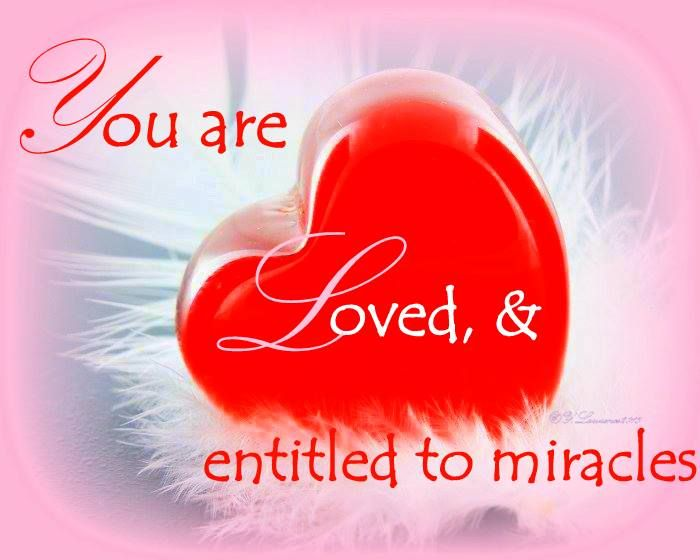~•✿•~  You are entitled to miracles ~•✿•~
