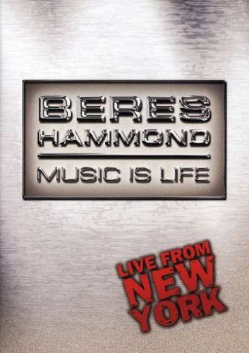 Beres Hammond: Music is Life - Live From New York:   He blazed an indelible worldwide trail from Jamaica, WI in the 80's, and now in 2002, Reggae legend Beres Hammond continues to demonstrate live his power and passion for the music that's rooted in reggae history. Beres Hammond along with friends like Wyclef Jean, Maxi Priest, Red Fox, & newcomer Ginja team up to deliver an incredible concert recorded live in March 2001 at the Hammerstein Ballroom (New York, NY). Track Listing: Can't ...