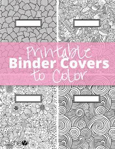Fancy up your plan old binder with these printable binder covers to color.