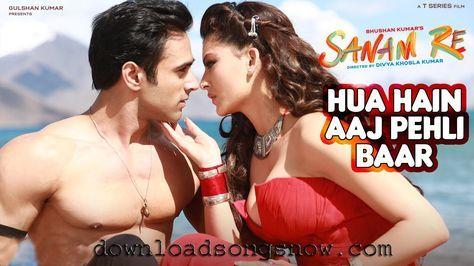 HUA HAIN AAJ PEHLI BAAR FULL HD VIDEO SONG FREE DOWNLOAD   SANAM RE   Pulkit Samrat, Urvashi Rautela, Divya Khosla Kumar  T-Series