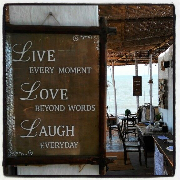 Cafe Eva, quotes by the bay, Goa #quotes #eva #cafe #beach #goa #fun
