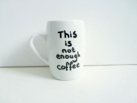 Not Enough Coffee Cup Small Coffee Cup Passive by StudioFroezel