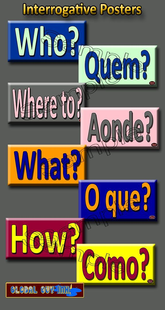 WHO, WHAT, WHEN, WHERE, WHY, HOW, WHERE, etc.! These posters represent the interrogatives in both Portuguese and English. By putting the word pairs on separate posters, and by putting the corresponding words in reverse color combinations, the students are forced to search for the answer in the other language. By keeping them separated, students will eventually wean themselves off of referring back to their own language and start internalizing the interrogatives.