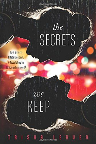 The Secrets We Keep: Amazon.de: Trisha Leaver: Fremdsprachige Bücher