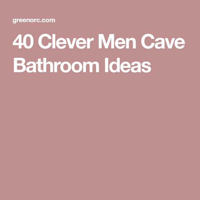 Man Cave Bathroom Colors: Best 25+ Man Cave Bathroom Ideas On Pinterest