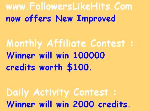Monthly Affiliate Contest : Winner will win 100000 credits worth $100. Daily Activity Contest : Winner will win 2000 credits.