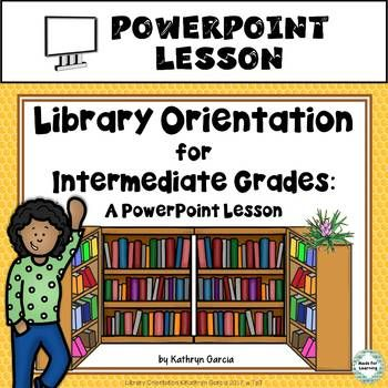 Library Orientation PowerPoint Lesson for Intermediate