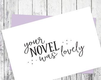 PRINTABLE Card for authors / Card for Writers / I liked your novel / Congratulations