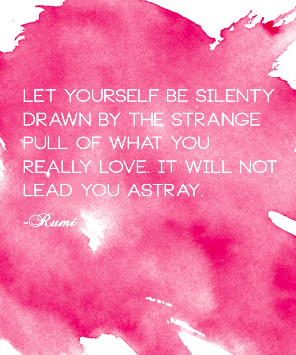 Girls, Rumi Quotes And Quotes