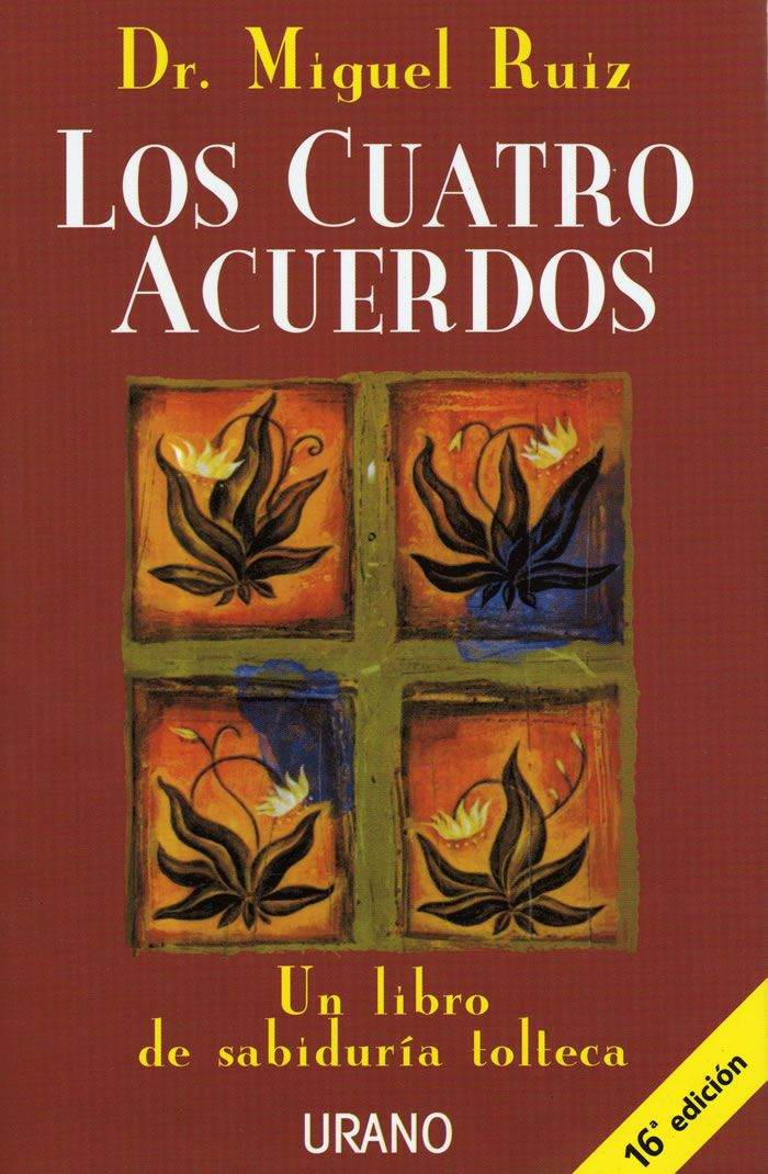 """""""Los cuatro acuerdos"""" de Miguel Ruiz."""