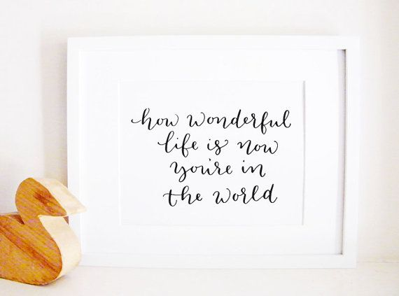 "Love this for a nursery! ""How Wonderful Life Is now that you're in the world"" 'Your Song' by Elton John"