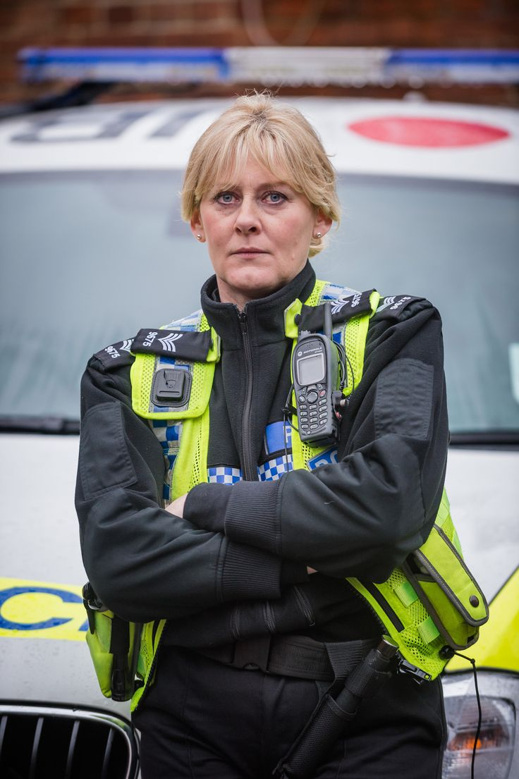 Happy Valley Sarah  Lancashire. Brilliant series.