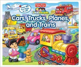 Fisher-Price Little People Lift-the-Flap Cars, Trucks, Planes and Trains: Fisher-Price(TM), Nancy L. Rindone: 9780794421809: Amazon.com: Boo...