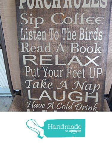 Porch Rules quote sign, Can customize with deck rules, veranda rules, patio rules... from GG Custom Signs https://www.amazon.com/dp/B01B3LE27G/ref=hnd_sw_r_pi_dp_Yq7lyb4FBB9GM #handmadeatamazon