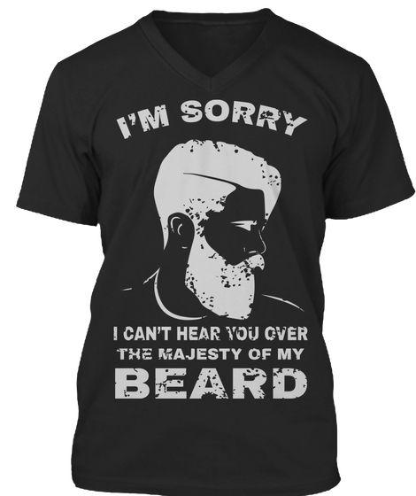I'm Sorry For My Beard Funny T Shirt Black Kaos Front #beard #beardlife #beardgang #beardman #beardking #beardifull #fearthebeard #beardtees #beardtshirt #beardteespring