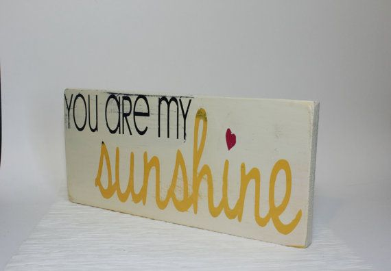 Distressed You Are My Sunshine Wood Sign Cream Pink Yellow